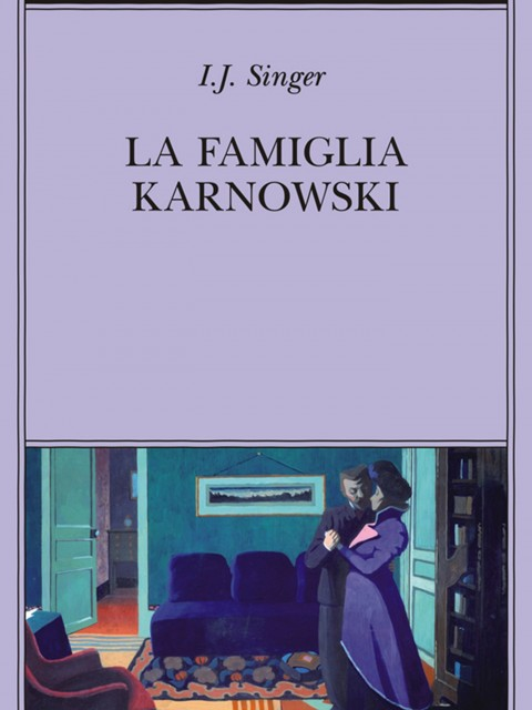 Israel Singer La famiglia Karnowski recensione