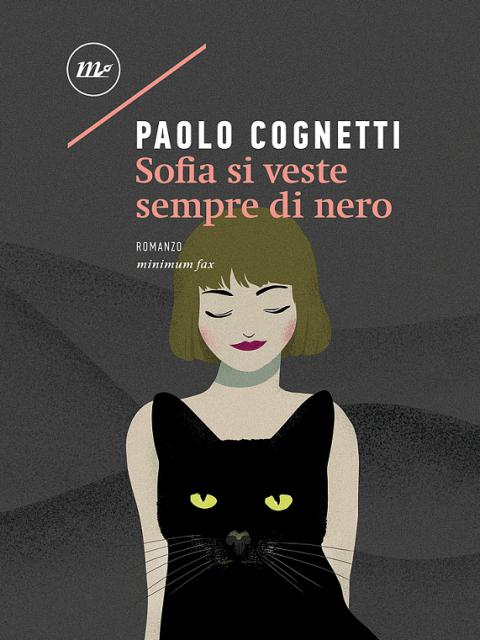 """Recensione di """"Sofia si veste sempre di nero"""" di Paolo Cognetti, Minimum Fax editore"""