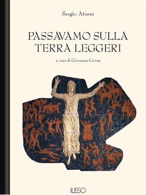 Un'analisi a ruota libera dei libri di Sergio Atzeni